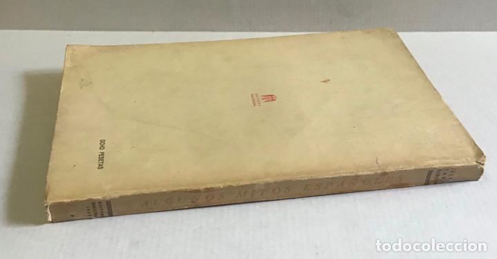 Libros de segunda mano: ALGUNOS MITOS ESPAÑOLES. - CARO BAROJA, Julio. - Foto 7 - 123171736