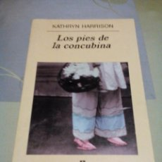 Libros de segunda mano: RES/----LIBRO BUENO/LOS PIES DE LA CONCUBINA/KATHRYN HARRISON/APROX14X22CM/TIENE 380PAGINAS. Lote 225815050