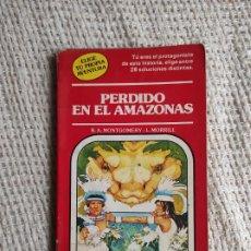 Livres d'occasion: ELIGE TU PROPIA AVENTURA Nº 14 PERDIDO EN EL AMAZONAS - TIMUN MAS. Lote 225830303