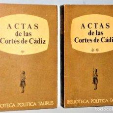 Libros de segunda mano: ACTAS DE LAS CORTES DE CÁDIZ. 2 TOMOS. Lote 225948400