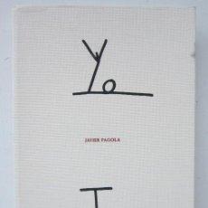 Libros de segunda mano: JAVIER PAGOLA, ÁNGEL GUACHE, ANDRÉS TRAPIELLO Y LAURA REVUELTA. YO TÚ. MUSEO ABC, 2019. Lote 225970715