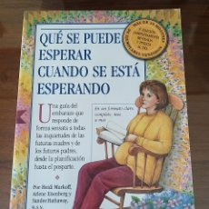 Libros de segunda mano: QUÉ SE PUEDE ESPERAR CUANDO SE ESTÁ ESPERANDO. GUIA EMBARAZO. NUEVA. MEDICI 3.ª EDICIÓN.. Lote 226005365