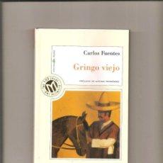 Libros de segunda mano: 2619. CARLOS FUENTES. GRINGO VIEJO. Lote 226106990