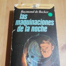 Libros de segunda mano: LAS MAQUINACIONES DE LA NOCHE. EL SUEÑO EN LA HISTORIA Y LA HISTORIA DEL SUEÑO (RAYMOND DE BECKER). Lote 226148760