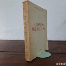 Libros de segunda mano: ESTAMPAS DEL SIGLO XIX - NATALIO RIVAS - EDITORIA NACIONAL, 1947, MADRID. Lote 226154440