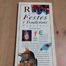 Libros de segunda mano: RUTA DE LES FESTES I TRADICIONS POPULARS (GABRIEL JANER MANILA) EL DIA DEL MUNDO. Lote 226158273