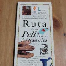 Libros de segunda mano: RUTA DE LA PELL I ALTRES ARTESANIES (CATERINA ALBERTÍ) EL DIA DEL MUNDO. Lote 226159118