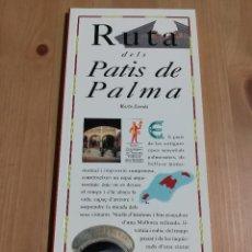 Libros de segunda mano: RUTA DELS PATIS DE PALMA (MARTA ZOREDA) EL DIA DEL MUNDO. Lote 226159590