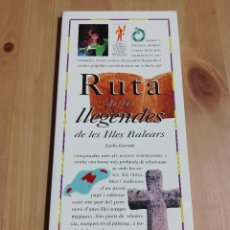 Libros de segunda mano: RUTA DE LES LLEGENDES DE LES ILLES BALEARS (CARLOS GARRIDO) EL DIA DEL MUNDO. Lote 226160740