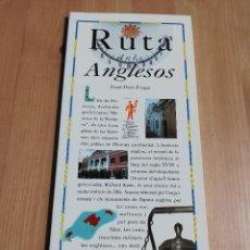Libros de segunda mano: RUTA DELS ANGLESOS (JOSEP PONS FRAGA) EL DIA DEL MUNDO. Lote 226163350