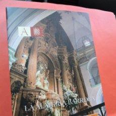 Libri di seconda mano: LA ALMERÍA BARROCA. RUIZ GARCÍA, ALFONSO & DURÁN DÍAZ, Mª DOLORES. ED. JUNTA ANDALUCÍA. ALMERÍA 2008. Lote 226248500