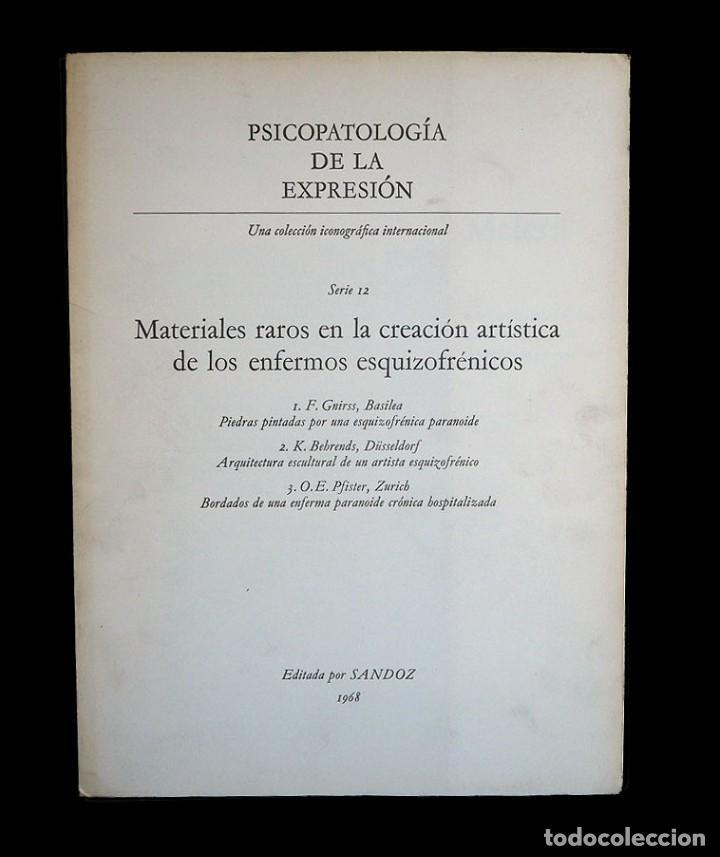 Libros de segunda mano: Psicopatología de la expresión. Serie 12. Meteriales raros en la creación artística .... Sandoz 1968 - Foto 2 - 226253635
