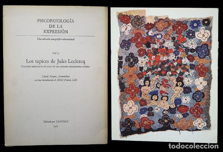 PSICOPATOLOGÍA DE LA EXPRESIÓN. VOLUMEN 15. LOS TAPICES DE JULES LECLERCQ. SANDOZ 1971 (Libros de Segunda Mano - Bellas artes, ocio y coleccionismo - Otros)
