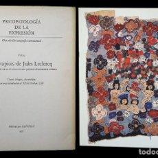 Libros de segunda mano: PSICOPATOLOGÍA DE LA EXPRESIÓN. VOLUMEN 15. LOS TAPICES DE JULES LECLERCQ. SANDOZ 1971. Lote 226256770