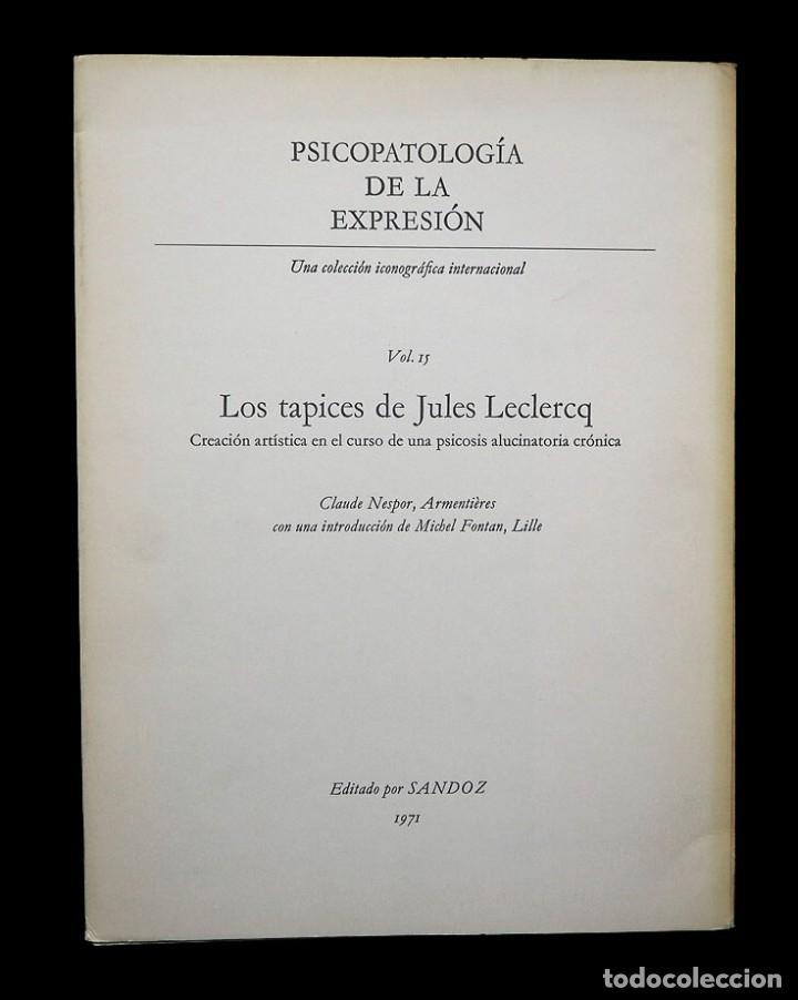 Libros de segunda mano: Psicopatología de la expresión. Volumen 15. Los tapices de Jules Leclercq. Sandoz 1971 - Foto 2 - 226256770