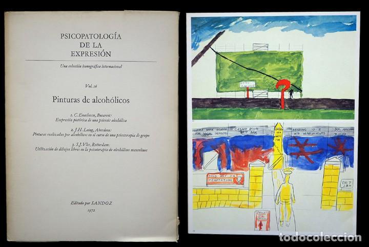 PSICOPATOLOGÍA DE LA EXPRESIÓN. VOLUMEN 16. PINTURAS DE ALCOHÓLICOS. SANDOZ 1972 (Libros de Segunda Mano - Bellas artes, ocio y coleccionismo - Otros)