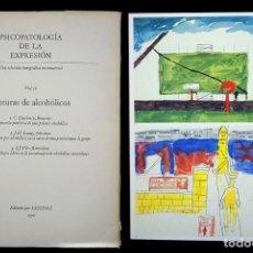 Libros de segunda mano: PSICOPATOLOGÍA DE LA EXPRESIÓN. VOLUMEN 16. PINTURAS DE ALCOHÓLICOS. SANDOZ 1972. Lote 226257505