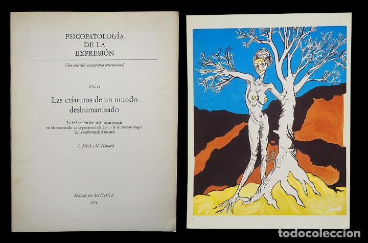 PSICOPATOLOGÍA DE LA EXPRESIÓN. VOLUMEN 19. LAS CRIATURAS DE UN MUNDO DESHUMANIZADO. SANDOZ 1974 (Libros de Segunda Mano - Bellas artes, ocio y coleccionismo - Otros)