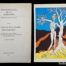 Libros de segunda mano: PSICOPATOLOGÍA DE LA EXPRESIÓN. VOLUMEN 19. LAS CRIATURAS DE UN MUNDO DESHUMANIZADO. SANDOZ 1974. Lote 226259977