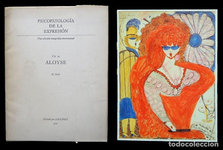 PSICOPATOLOGÍA DE LA EXPRESIÓN. VOLUMEN 22. ALOYSE. SANDOZ 1975 (Libros de Segunda Mano - Bellas artes, ocio y coleccionismo - Otros)