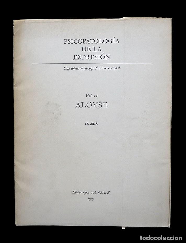 Libros de segunda mano: Psicopatología de la expresión. Volumen 22. Aloyse. Sandoz 1975 - Foto 2 - 226260965