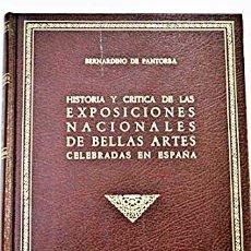 Libros de segunda mano: HISTORIA Y CRÍTICA DE LAS EXPOSICIONES NACIONALES DE BELLAS ARTES CELEBRADAS EN ESPAÑA. (B PANTORBA. Lote 226348855