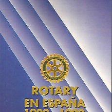 Libros de segunda mano: ROTARY EN ESPAÑA 1920-1992. JESÚS RUBIO VILLAVERDE. Lote 226362237