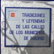 Libros de segunda mano: TRADICIONES Y LEYENDAS DE LAS CALLES DE LOS MUNICIPIOS DE MADRID - VARIOS. Lote 225062832