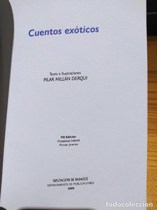 Libros de segunda mano: Cuentos Ilustrado. Premio Dip. de Badajoz, Cuentos exoticos, Pillar Millan, 2005 - Foto 3 - 226439675