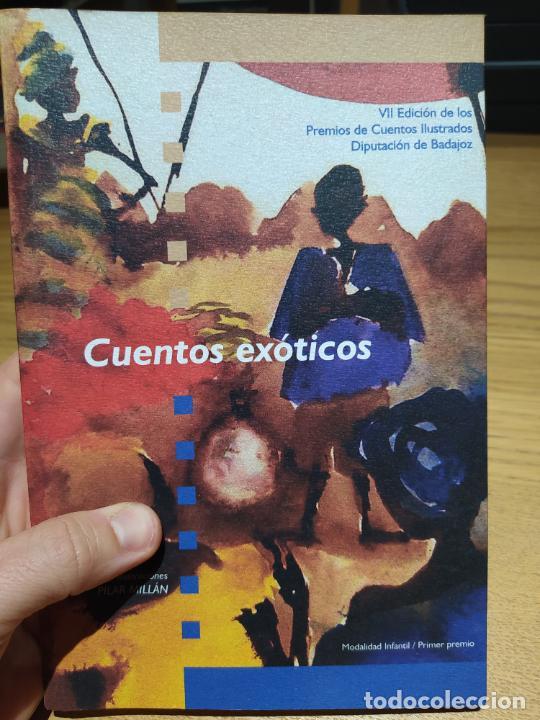 CUENTOS ILUSTRADO. PREMIO DIP. DE BADAJOZ, CUENTOS EXOTICOS, PILLAR MILLAN, 2005 (Libros de Segunda Mano (posteriores a 1936) - Literatura - Otros)