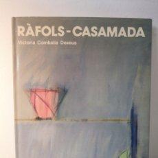 Libri di seconda mano: RAFOLS - CASAMADA, VICTORIA COMBALIA DEXEUS, EDICIONES POLIGRAFA, 1988. Lote 226439755