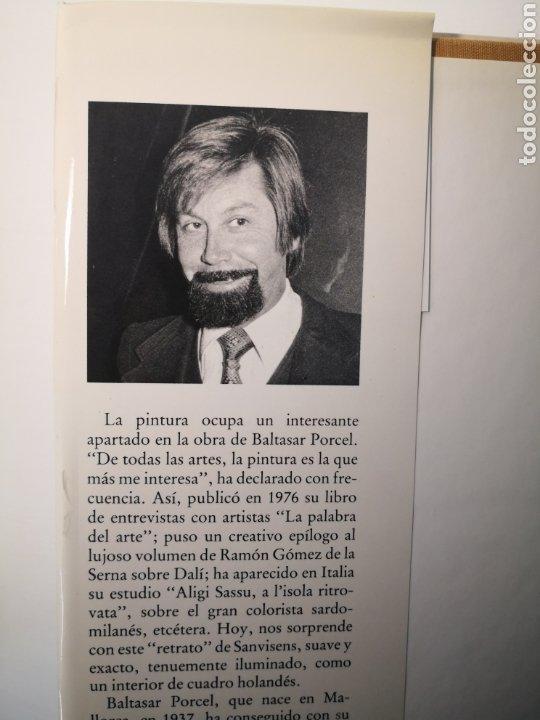 Libros de segunda mano: BALTASAR PORCEL, SANVISENS, TESTIMONIOS DE ARTE, AMBIT, PRIMERA EDICIÓN, 1985 - Foto 4 - 226443655