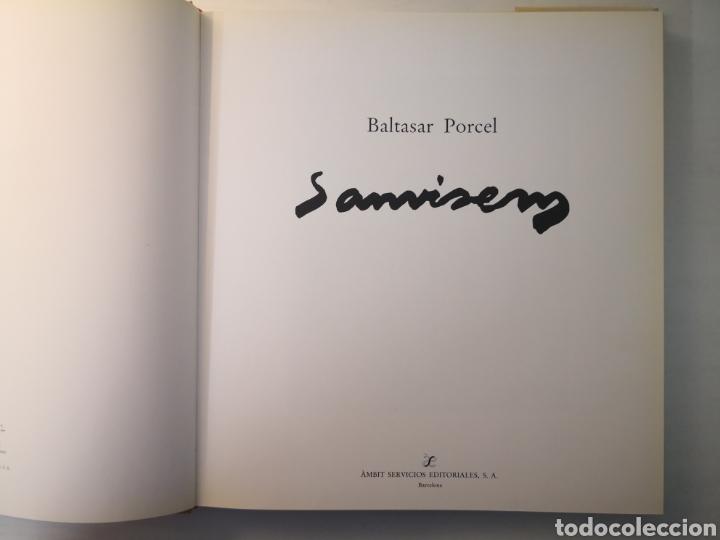 Libros de segunda mano: BALTASAR PORCEL, SANVISENS, TESTIMONIOS DE ARTE, AMBIT, PRIMERA EDICIÓN, 1985 - Foto 6 - 226443655