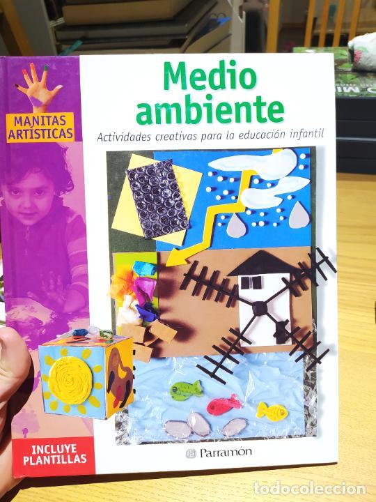 ACTIVIDADES CREATIVAS, MEDIO AMBIENTE, MONICA MARTI, ED. PARRAMON, 2003 (Libros de Segunda Mano - Literatura Infantil y Juvenil - Otros)
