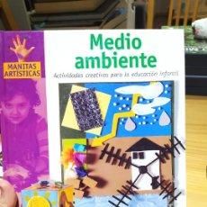 Libros de segunda mano: ACTIVIDADES CREATIVAS, MEDIO AMBIENTE, MONICA MARTI, ED. PARRAMON, 2003. Lote 226461070
