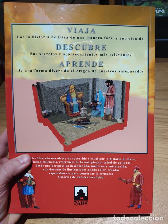 Libros de segunda mano: Historia Ilustrada de Baza, Pedro Hurtado, ed. Ayto. de Baza, 2009 RARO - Foto 5 - 226464227