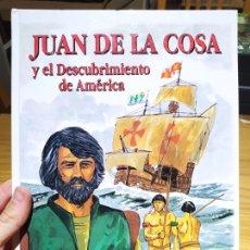 Libros de segunda mano: JUAN DE LA COSA Y EL DESCUBRIMIENTO DE AMÉRICA. ROGELIO BUSTAMANTE, ED. NOVA, 1990. Lote 226474980