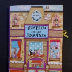 Libros de segunda mano: L'HOSPITAL DE LES JOGUINES - POP UP (DESCATALOGADO). Lote 226454485