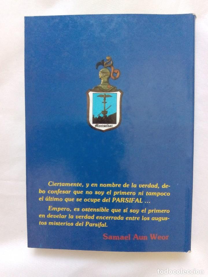 Libros de segunda mano: EL PARSIFAL DESVELADO / SAMAEL AUN WEOR - Foto 2 - 226496305