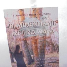 Libros de segunda mano: EL APRENDIZAJE DE UNA MAGA. LOS DOCE CISNES SALVAJES. STARHAWK Y HILARY VALENTINE. EDAF 2001.. Lote 226674920