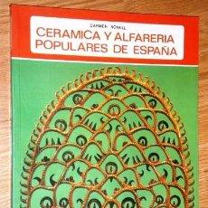 Libros de segunda mano: CERÁMICA Y ALFARERÍA POPULARES DE ESPAÑA POR CARMEN NONELL DE ED. EVEREST EN LEÓN 1978. Lote 222699281