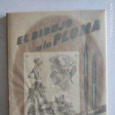 """Libros de segunda mano: EL DIBUJO A LA PLUMA - SERIE """"COMO SE HACE"""" - AÑO 1959. Lote 226801355"""