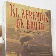 Libros de segunda mano: EL APRENDIZ DE BRUJO - TAHIR SHAH. Lote 226805950