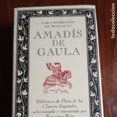 Libros de segunda mano: GARCI RODRÍGUEZ DE MONTALVO- AMADÍS DE GAULA - BIBLIOTECA DE PLATA / CÍRCULO DE LECTORES.. Lote 226842720