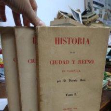 Libros de segunda mano: HISTORIA DE LA CIUDAD Y REINO DE VALENCIA, D. VICENTE BOIX. (TOMO I, II Y III). L.6611-976. Lote 226897470