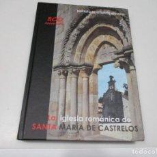 Libros de segunda mano: LA IGLESIA ROMÁNICA DE SANTA MARÍA DE CASTRELOS Q4079T. Lote 226991300