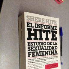 Libros de segunda mano: EL INFORME HITE, ESTUDIO DE LA SEXUALIDAD FEMENINA / SHERE HITE / PLAZA & JANES 1988. Lote 227048155