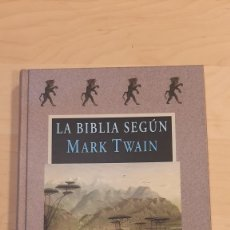Libros de segunda mano: LA BIBLIA SEGUN MARK TWAIN. PRIMERA EDICION 2002. ED. VALDEMAR. Lote 227073985