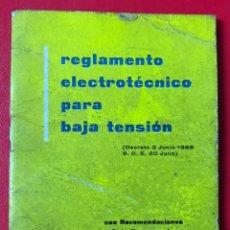 Libros de segunda mano: REGLAMENTO ELECTROTÉCNICO PARA BAJA TENSIÓN - PUBLICIDAD DE PIRELLI. Lote 227074630