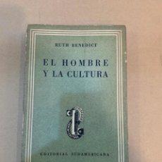 Libros de segunda mano: RUTH BENEDICT / EL HOMBRE Y LA CULTURA. Lote 227116730